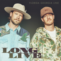 Album Long Live - Florida Georgia Line