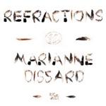 Marianne Dissard - Refractions