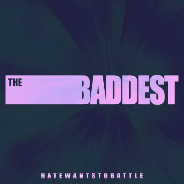 The Baddest (From