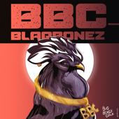 BBC Blaqbonez - Blaqbonez