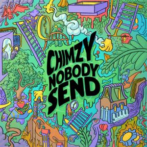 Chimzy - Nobody Send