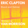 Stand and Deliver (feat. Van Morrison) - Eric Clapton