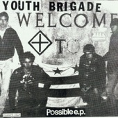 Youth Brigade - It's About Time That We Had a Change