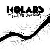 KOLARS - Touch the Lightning