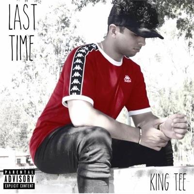 Last Time - Single - King Tee