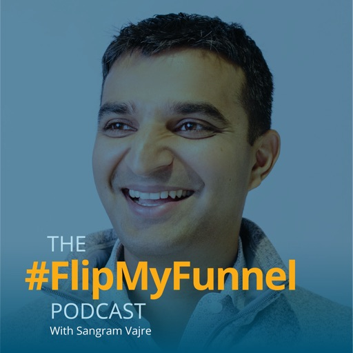 Cover image of #FlipMyFunnel Podcast