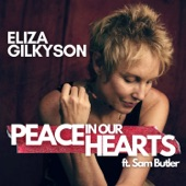 Eliza Gilkyson - Peace in Our Hearts (feat. Sam Butler)