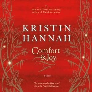 Comfort & Joy: A Fable (Unabridged)