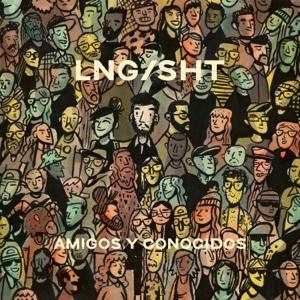 Lng/SHT - Amigos y Conocidos