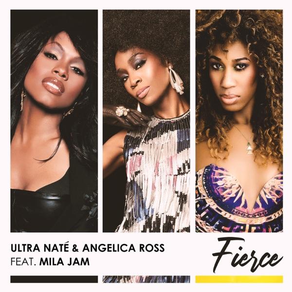 Ultra Naté & Angelica Ross ft. Mila Jam - Fierce