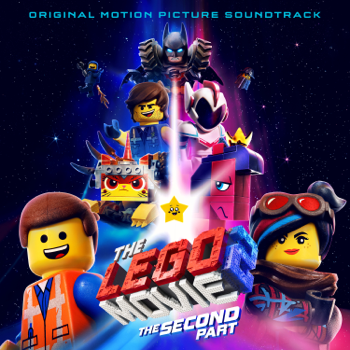 Various Artists The LEGO® Movie 2: The Second Part (Original Motion Picture Soundtrack) music review