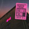Faustix & Skinz - Glemmer Alting artwork