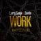 Work: Living in Bondage - Larry Gaaga & Davido lyrics