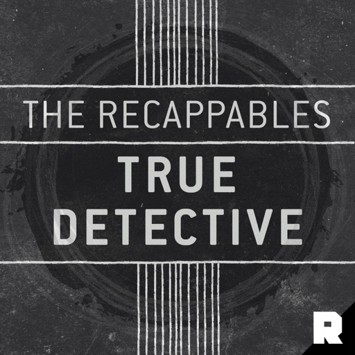 Cover image of Recappables: True Detective