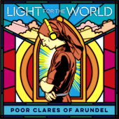 Light for the World - Poor Clare Sisters Arundel Cover Art