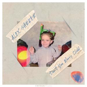 Alex Parker - Don't You Worry Child