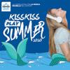 Artisti Vari - KISS KISS Play Summer 2020 artwork