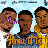 Roddy Ricch, Chip & Yxng Bane - How It Is (feat. The Plug) artwork