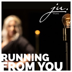 Running from You