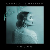 Charlotte Haining - Young [BCee Remix]