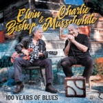 Elvin Bishop & Charlie Musselwhite, Elvin Bishop & Charlie Mussewhite - Old School