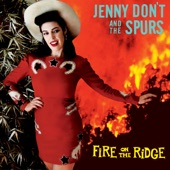 Jenny Don't And The Spurs - Be the Only One