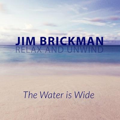 The Water Is Wide - Single - Jim Brickman