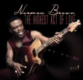 The King Is Here  Norman Brown - Norman Brown