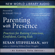 Susan Stiffelman, MFT & Eckhart Tolle - Parenting with Presence: Practices for Raising Conscious, Confident, Caring Kids