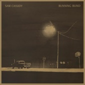 Sam Cassidy - Choice You Make