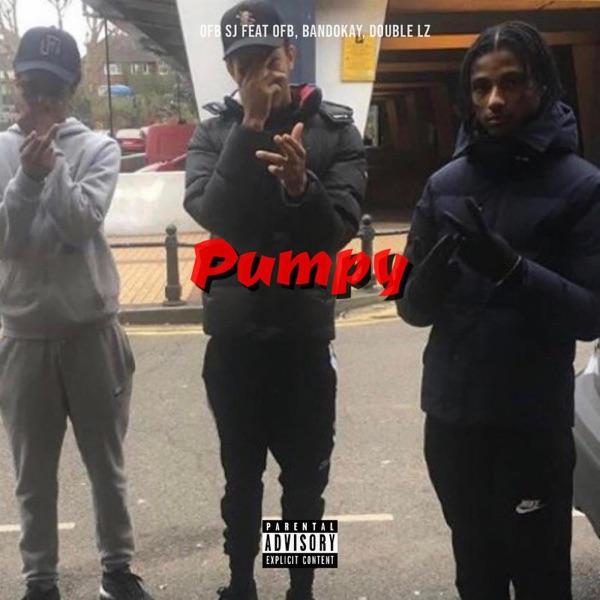 Pumpy (feat. OFB, Bandokay & Double Lz) - Single