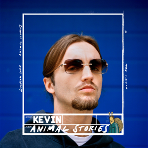 Kevin - Animal Stories