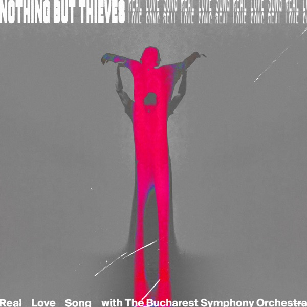 Real Love Song (with Bucharest Symphony Orchestra) - Single