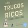 Juan Haro - Los trucos de los ricos
