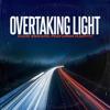 Overtaking Light (feat. Manthy) - Single