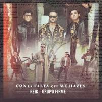 Con la Falta Que Me Haces (Con Grupo Firme) - Single