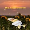 My Sunflower - Single