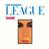 The Human League - The Things That Dreams Are Made Of