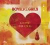 Love Drunk Bonus Track Version