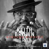 Keith Brown Trio - 118th & 8th