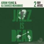 Roy Ayers, Adrian Younge & Ali Shaheed Muhammad - Sunflowers