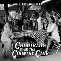 Lana Del Rey - Chemtrails Over the Country Club artwork