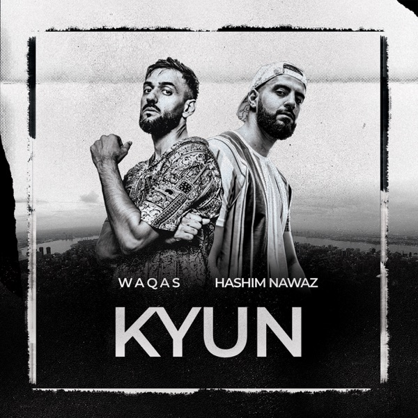 Kyun (feat. Waqas) - Single