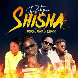 Patapaa - Shisha feat. Buda, Phel & Taboo