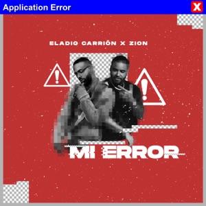 Eladio Carrión & Zion - Mi Error