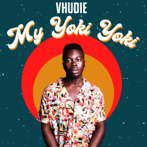 Vhudie - My Yoki Yoki