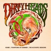 Dirty Heads - Home Phantoms of Summer The Acoustic Sessions Album