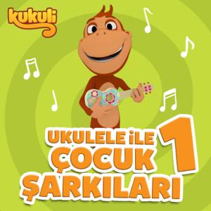 Kukuli - Ukulele ile Çocuk Şarkıları 1 (Instrumental)