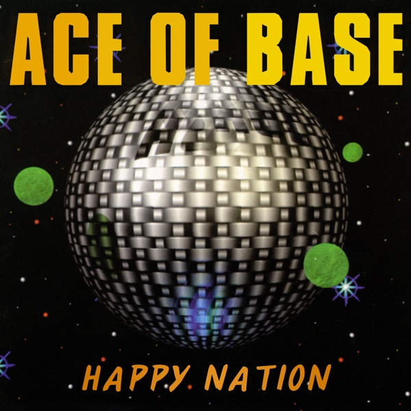 Ace of Base mit Happy Nation