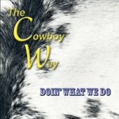 The Cowboy Way - Ghostriders / Pipeline